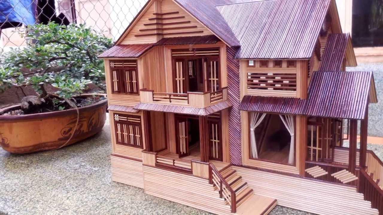 Mô hình ngôi nhà tuyệt đẹp làm từ tăm tre