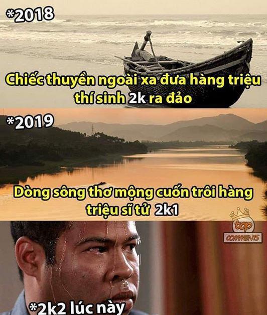 Sau 2 năm đề thi đều có liên quan đến thuyền và sông, đây là cảm giác của các bạn 2k2 (sẽ thi vào năm 2020) lúc này: